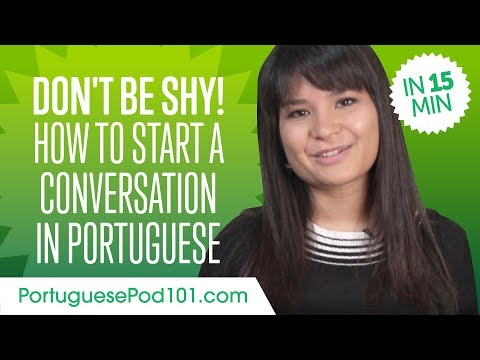 Don&39;t Be Shy How to Start a Conversation in Portuguese