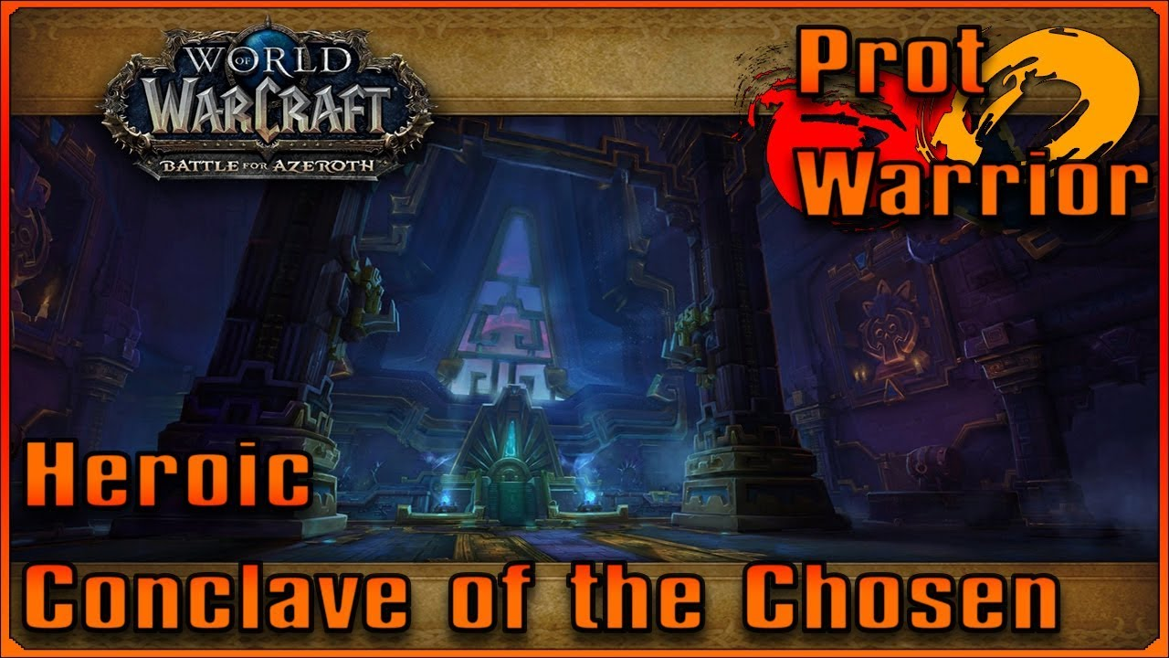 Heroic Conclave of the Chosen -- Prot Warrior by ClutchVS