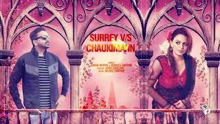 SURREY VS CHAUKIMANN (Full Song)   AMAN MOHIE ft. GURLEZ AKHTAR   Latest Punjabi Songs 2018