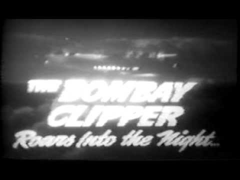 Bombay Clipper (Trailer) 1942