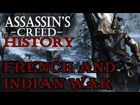 """""""The French and Indian War"""" - Assassin"""