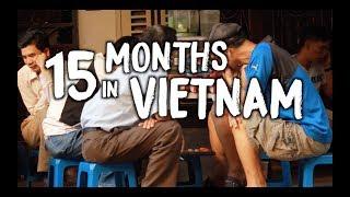 15 MONTHS IN VIETNAM