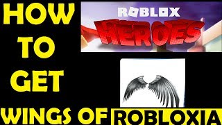 Roblox Heroes Event - How To Get Wings Of Robloxia