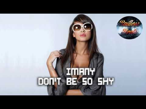 Imany - Don't Be So Shy (FMX & Nolan Roy Bootleg)