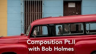 Composition Tips: How to Capture that 'National Geographic Style' part 2