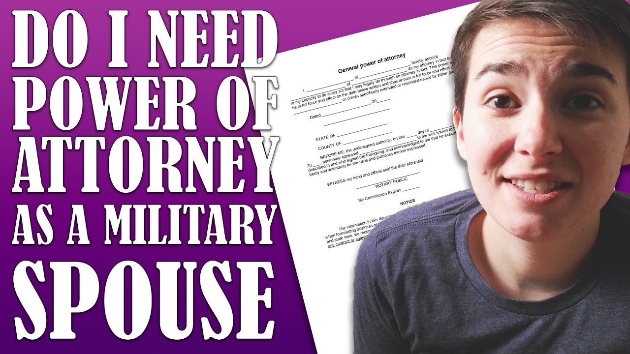 What Is Power Of Attorney Do I Need Power Of Attorney As A Military