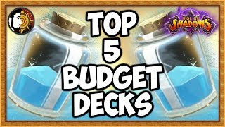 Hearthstone: Top 5 Best Budget Decks To Build - Rise Of Shadows
