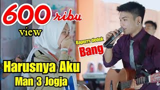 Gambar cover CEWEK AUTO BAPER - Harusnya Aku - Armada Live Perform MAN 3 Jogja