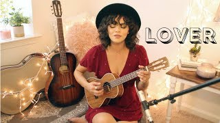 Lover - Taylor Swift Cover Video