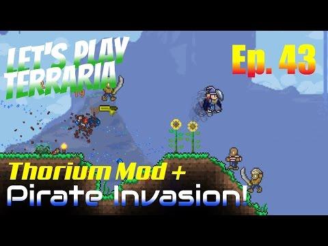 Let's Play Terraria - Thorium Mod + Episode 43 - The Pirate Invasion!