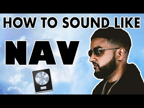 """How to Sound Like NAV - """"Wanted You"""" Vocal Tutorial - Logic Pro X"""