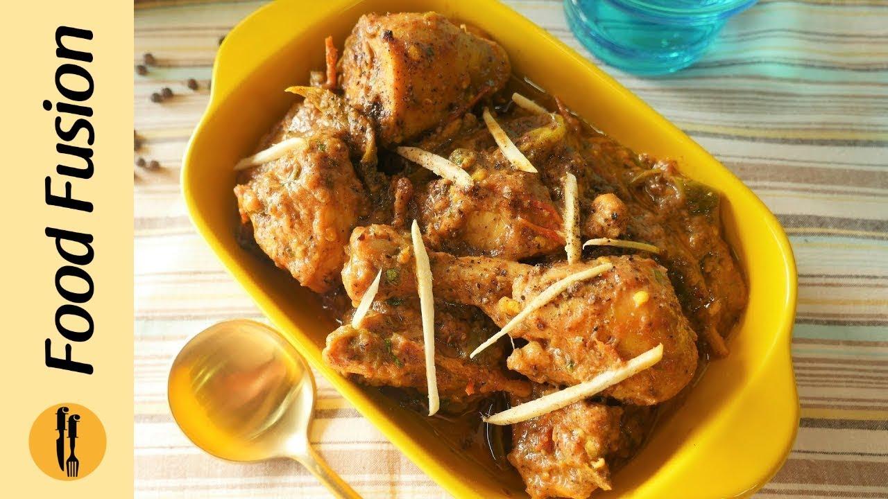 Kali Mirch Chicken Karahi Recipe By Food Fusion