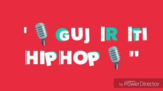 GUJARATI HIPHOP | GUJARATI RAP SONG 2018 | MIHH & RICK
