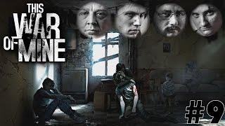 This War of Mine #9 - Проклятая церковь