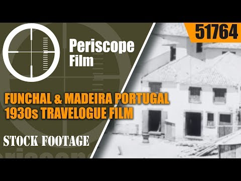 FUNCHAL & MADEIRA  PORTUGAL  1930s TRAVELOGUE FILM  51764