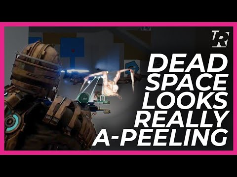 New Dead Space gameplay looks very a-peeling | Totally Rated