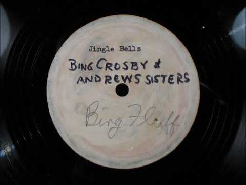 JINGLE BELLS by Bing Crosby and the Andrews Sisters - Unissued Version