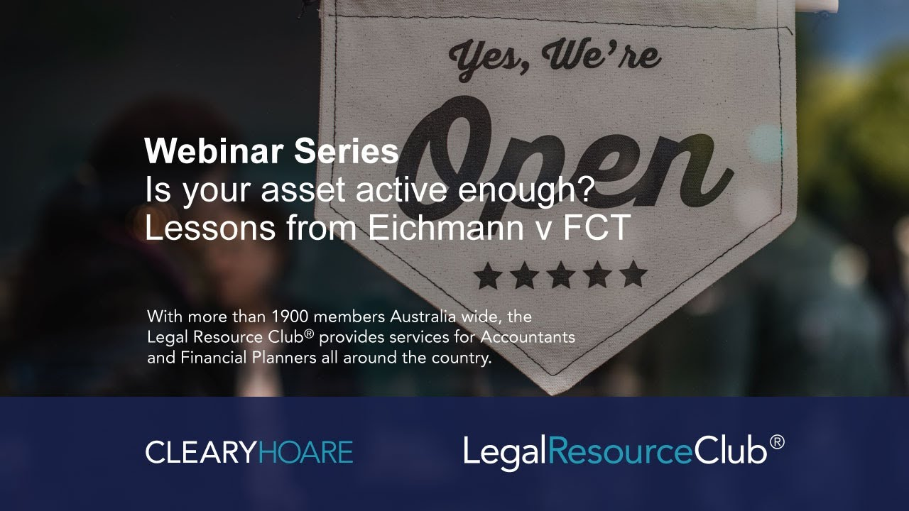 Is your asset active enough? Small business CGT concessions after FCT v Eichmann