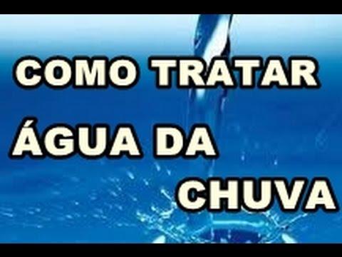 a74cc0d63 COMO TRATAR AGUA DA CHUVA - YouTube