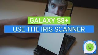 Galaxy S8 Plus: How to use the Iris Scanner