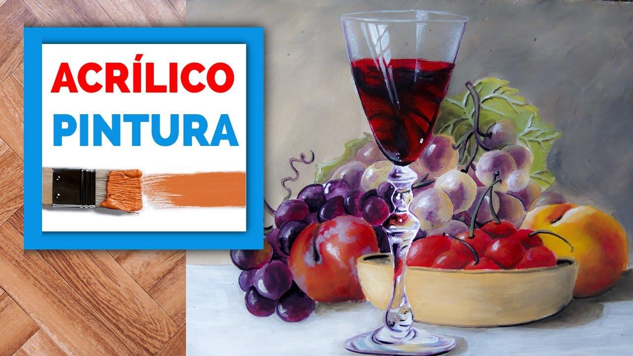 Como Pintar Bodegones De Frutas Con Pintura Acrílica Tutorial De Pintura