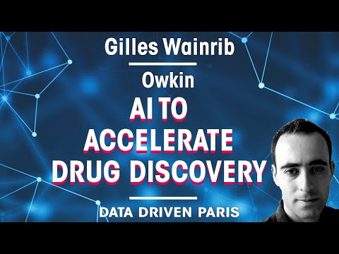AI to Accelerate Drug Discovery // Gilles Wainrib, Founder of OWKIN