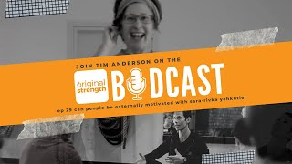 BodCast Episode 29: Can People be Externally Motivated?