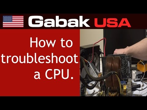 how to troubleshoot a CPU