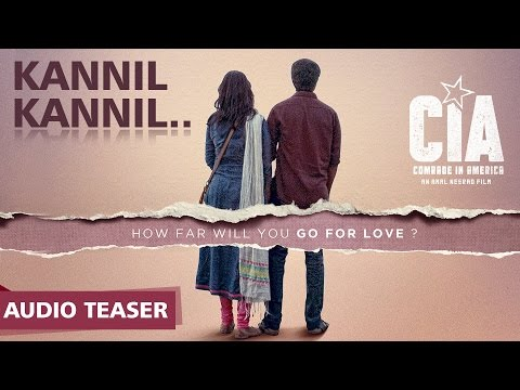Kannil Kannil Audio Teaser | Comrade In America ( CIA ) | Gopi Sundar | Dulquer Salmaan