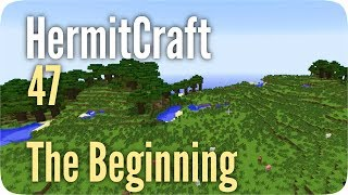 HermitCraft Minecraft Server - The Beginning - E47