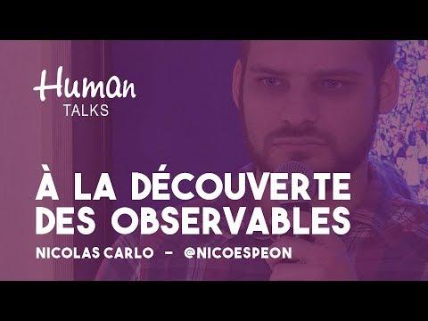 À la découverte des Observables par Nicolas Carlo