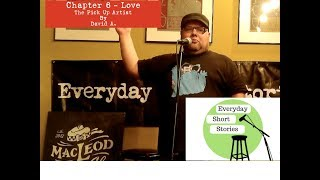 Chapter 6 - Love - The Pick Up Artist by - David A