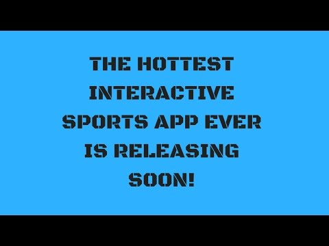 Hottest New Live Interactive Sports Game App Is Releasing Soon!!