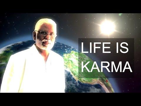 Life Is Karma: The Law of Karma & Reincarnation