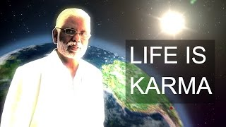 Life Is Karma: The Law of Karma & Reincarnation