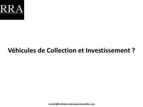 Extrait de l'Article : Véhicules de Collection et Investissement ?