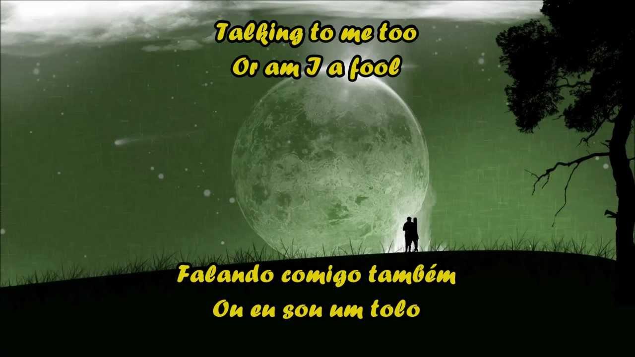 Lindo Em Ingles Tradução: Talking To The Moon (HD)