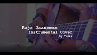 Roja Jaaneman | Instrumental | By Turka