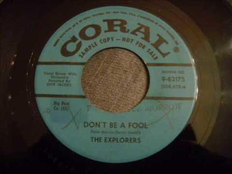 Explorers - Don't Be A Fool - Incredible New York Doo Wop Ballad