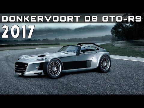 2017 Donkervoort D8 GTO-RS Review Rendered Price Specs Release Date