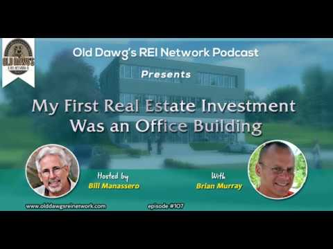 107: My First Real Estate Investment Was an Office Building