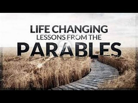 Parables of Jesus 020119: Life's hidden meaning in the Parables.