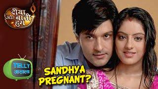 Sandhya To Get Pregnant? | Diya Aur Baati Hum