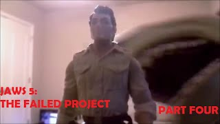 Jaws 5: The Failed Project (toy Movie) Part Four