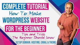 How To Make WordPress Website Complete Tutorial For The Beginner Things You Should Know Before Start