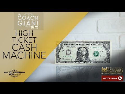 High Ticket Cash Machine