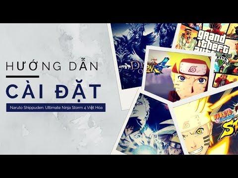 HOÀN THÀNH - [PC] Naruto Shippuden: Ultimate Ninja Storm 4 Việt Ngữ