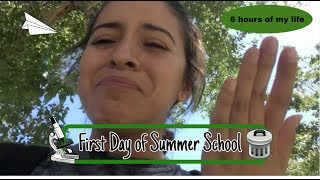 First Day of Summer School ~Emily Mendez