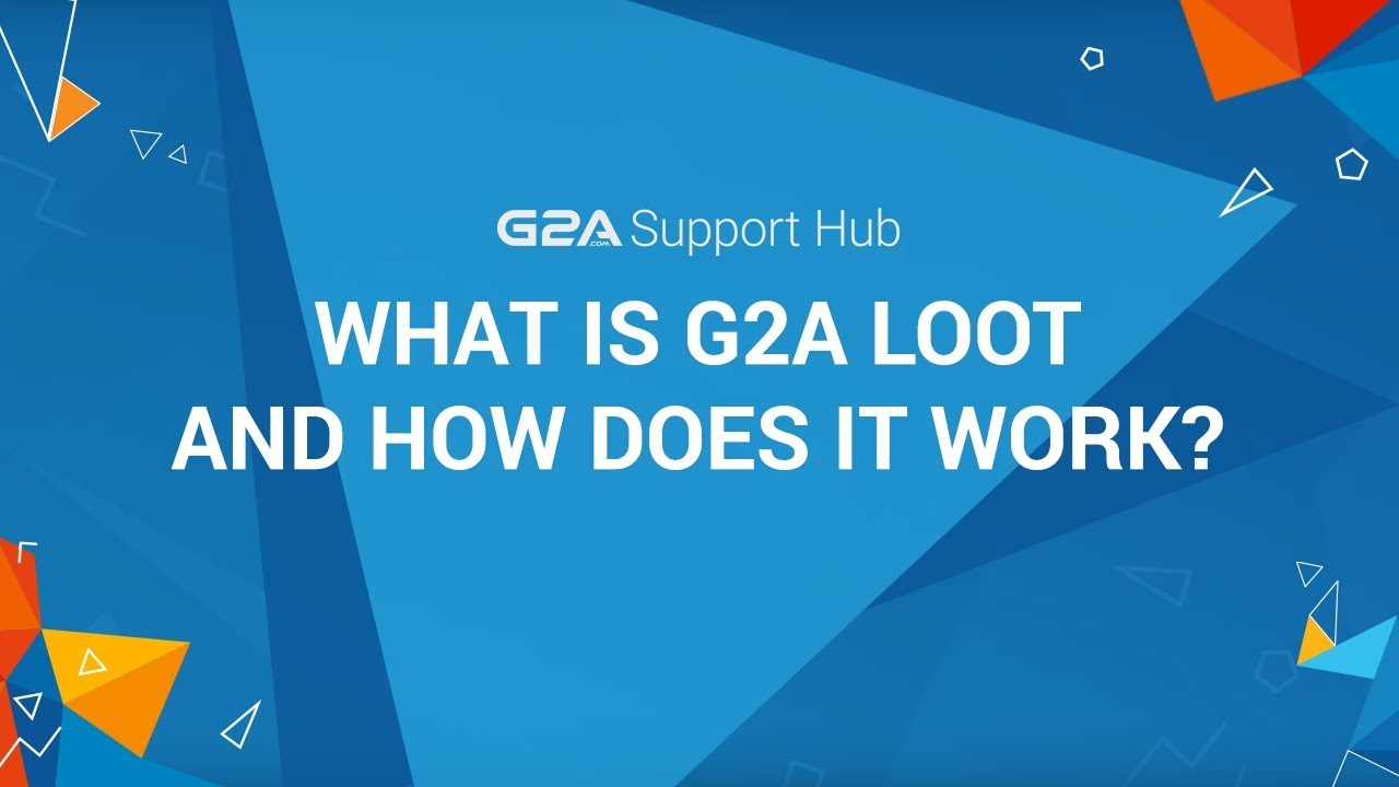 What is G2A Loot and How Does It Work?   G2A Support Hub