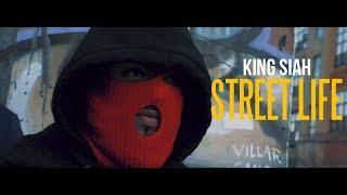 Street Life - King Siah  Dir. By Starr Mazi
